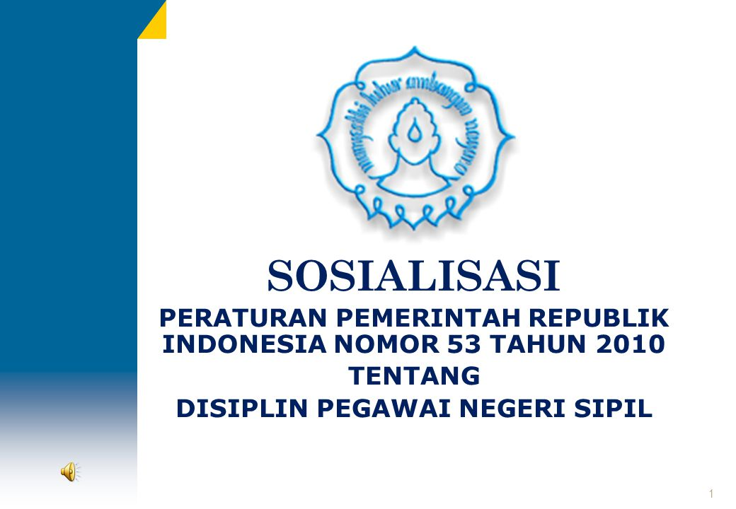 Materi II Kriteria Pelanggaran, Jenis Hukuman dan Pejabatan yang berwenang menghukum Oleh : Kepala Biro Adm.