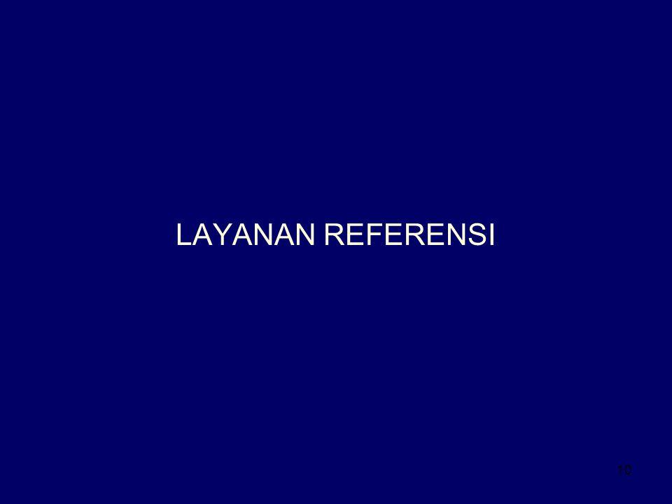 10 LAYANAN REFERENSI