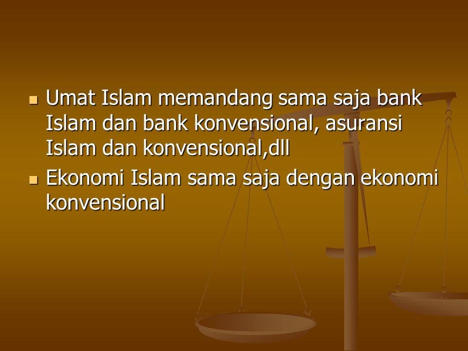 Umat Islam kurang faham praktek mudharabah, musyarakah, ijarah, murabahah dan 42 jenis transaksi muamalah lainnya. Umat Islam kurang faham praktek mud