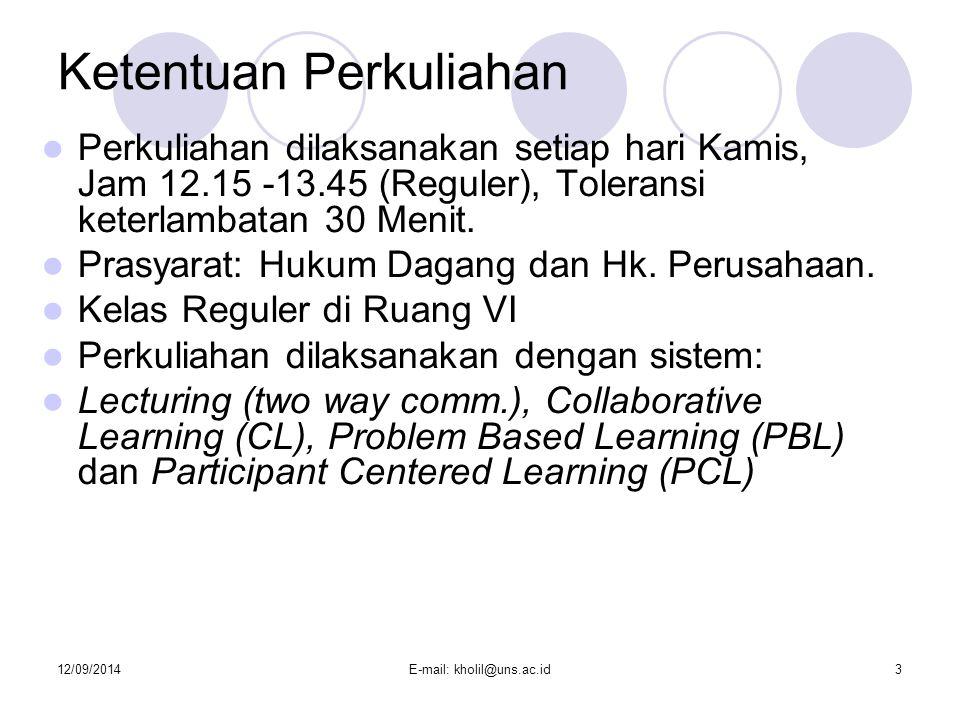 12/09/2014E-mail: kholil@uns.ac.id4 Mahasiswa Membentuk Law Firm Semu, Sebagai Kelompok, yang terdiri dari max.
