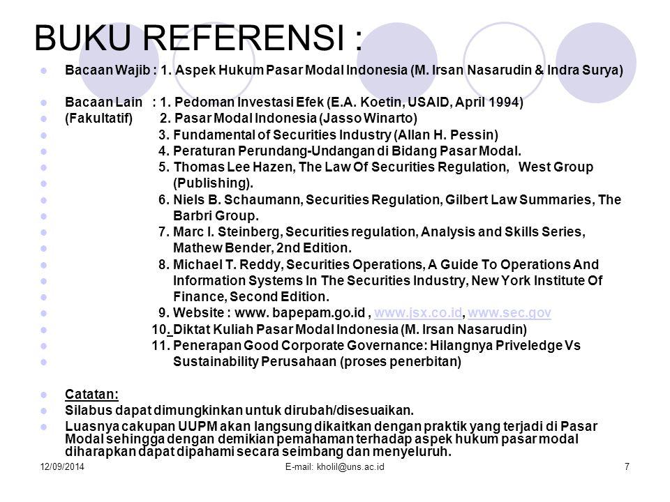 12/09/2014E-mail: kholil@uns.ac.id7 BUKU REFERENSI : Bacaan Wajib : 1.