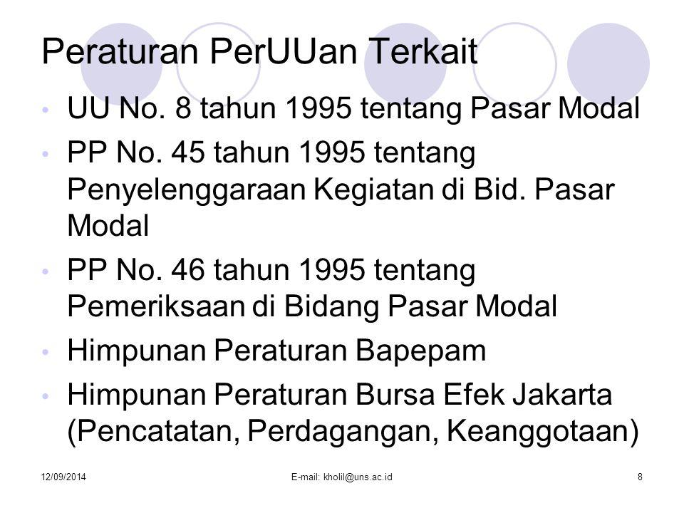 12/09/2014E-mail: kholil@uns.ac.id8 Peraturan PerUUan Terkait UU No.