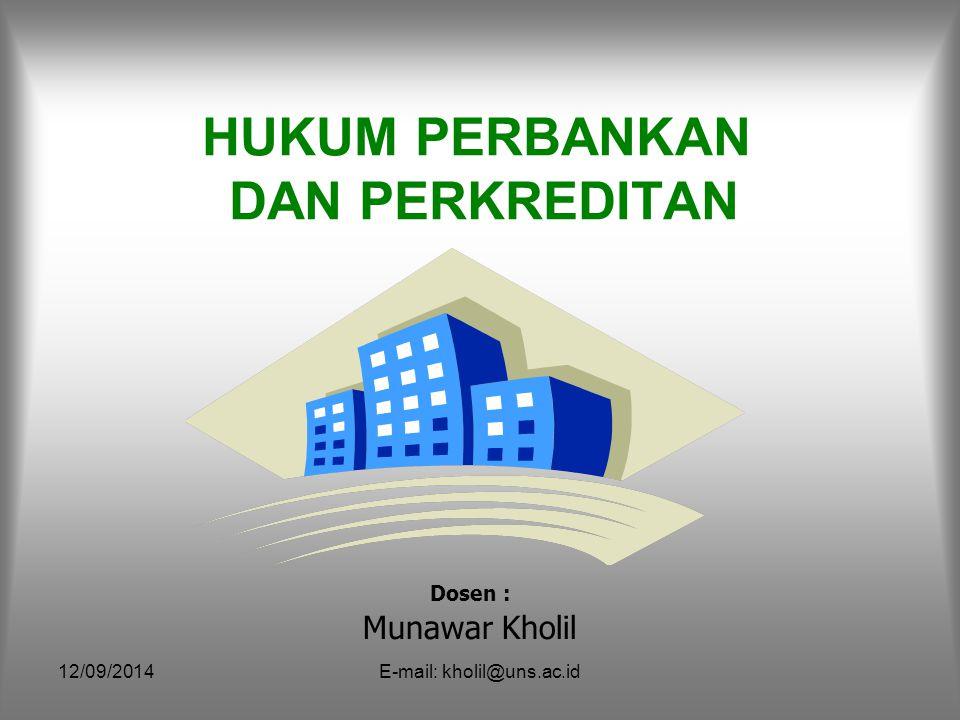 12/09/2014E-mail: kholil@uns.ac.id Tugas bank indonesia sebagai bank sentral antara lain mengatur, menjaga dan memlihara kestabilan nilai tukar rupiah dan mendorong kelancaran produksi dalam negeri.