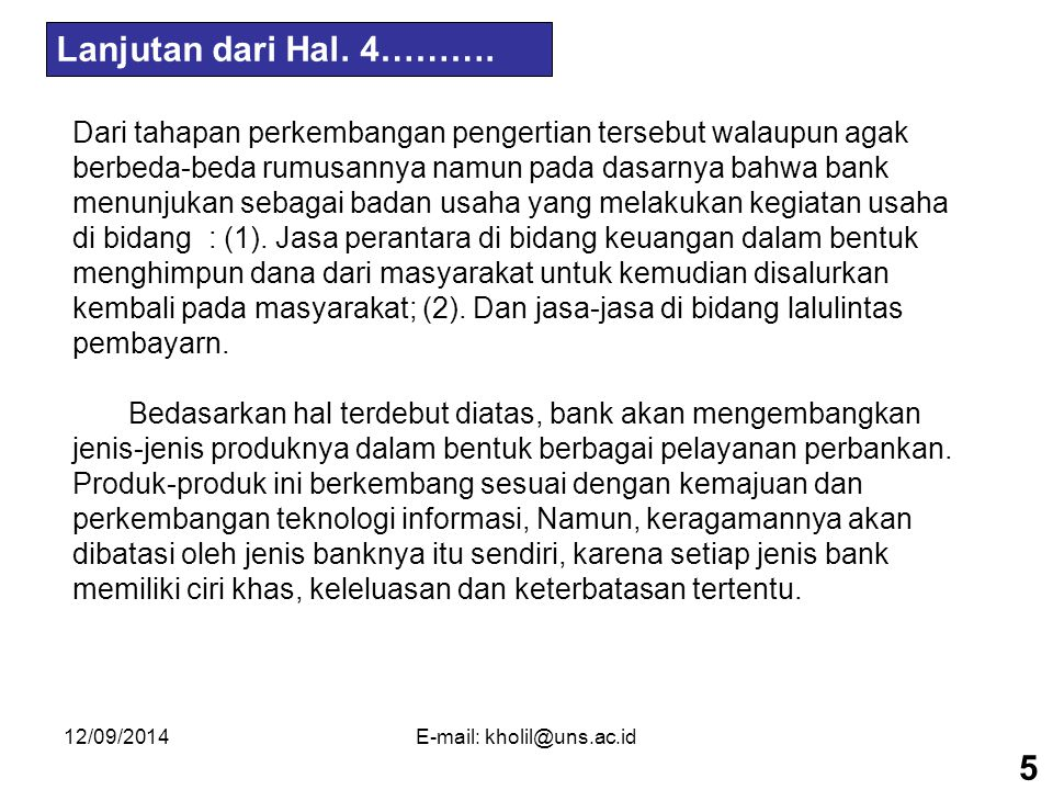 12/09/2014E-mail: kholil@uns.ac.id LEMBAGA KEUANGAN BANK