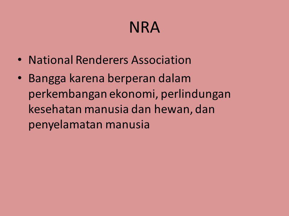 NRA National Renderers Association Bangga karena berperan dalam perkembangan ekonomi, perlindungan kesehatan manusia dan hewan, dan penyelamatan manus