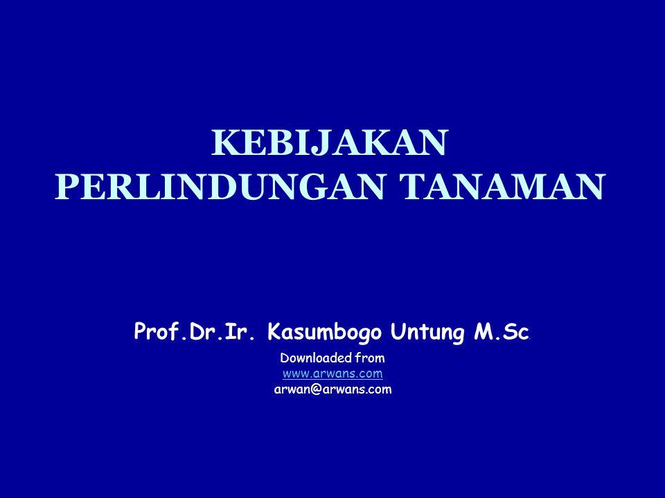 MASALAH PERLINDUNGAN TANAMAN DI INDONESIA 1.Perubahan dan dinamika ekosistem dan perilaku/kebiasaan manusia 2.Kelembagaan dan KOORDINASI kelembagaan di pusat dan daerah masih LEMAH 3.Kuantitas dan kualitas SDM termasuk PETANI sangat rendah 4.Sarana dan prasarana kerja (termasuk laboratorium penguji) sangat terbatas 5.Peneliti dan kegiatan penelitian pendukung yang relevan sangat kurang 6.Dana OPERASIONAL sangat terbatas 7.Pengertian, kesadaran dan perhatian masyarakat terhadap PERLINTAN masih sangat rendah