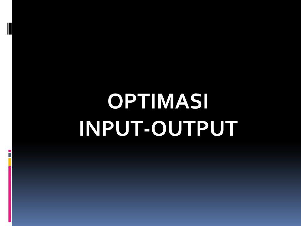 OPTIMASI INPUT-OUTPUT