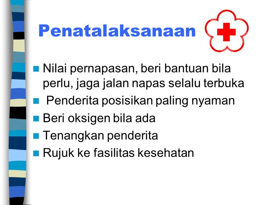 7. Perubahan status mental 8. Pada asma biasanya khas yaitu adanya bunyi mengi 9. Nadi cepat 10. Pada kasus TBC berat dapat disertai batuk darah 11. B