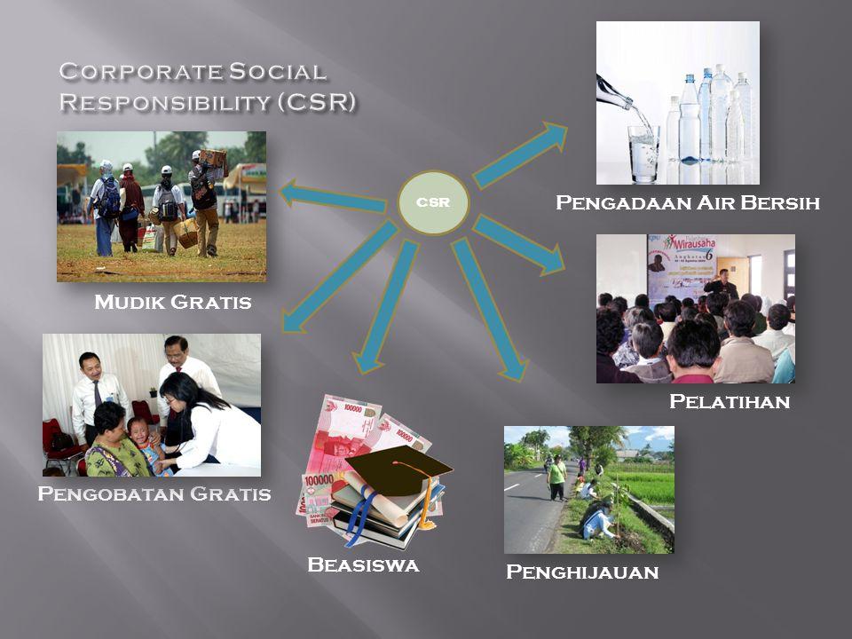 Mudik Gratis Pengobatan Gratis Beasiswa Penghijauan Pelatihan Pengadaan Air Bersih CSR