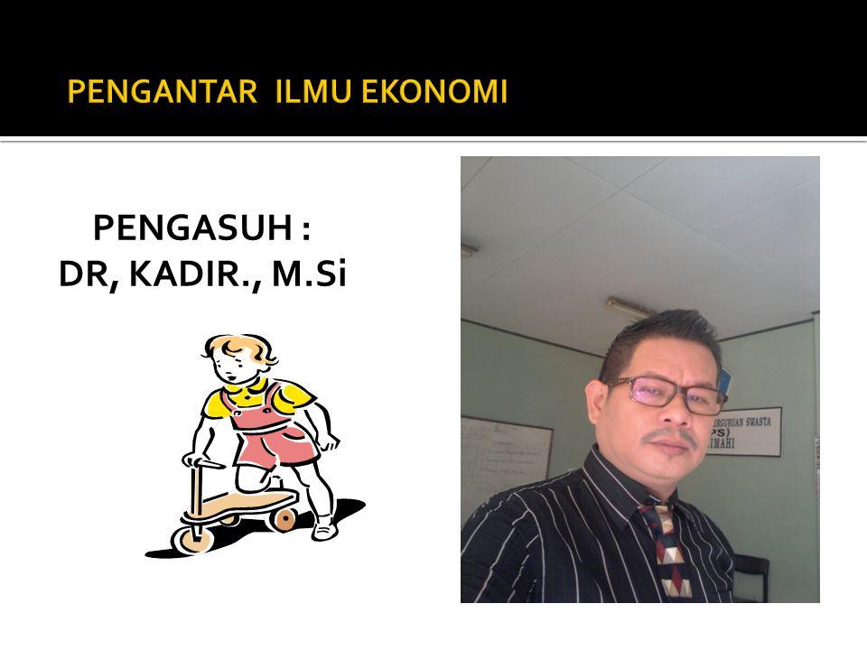 Pernyataan dalam ilmu ekonomi 1.