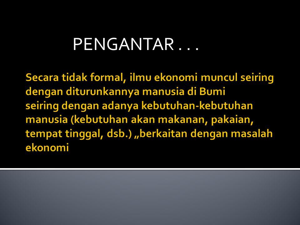 Pernyataan dalam ilmu ekonomi (sambungan): 2.