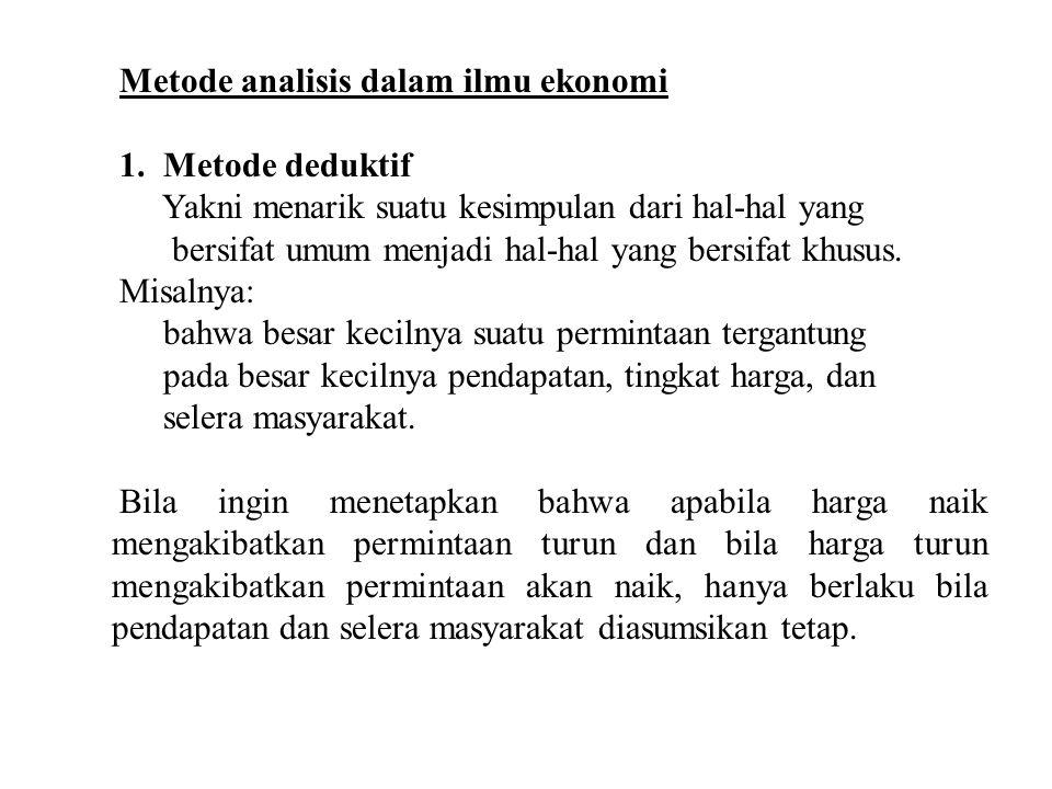 Metode analisis dalam ilmu ekonomi 1.