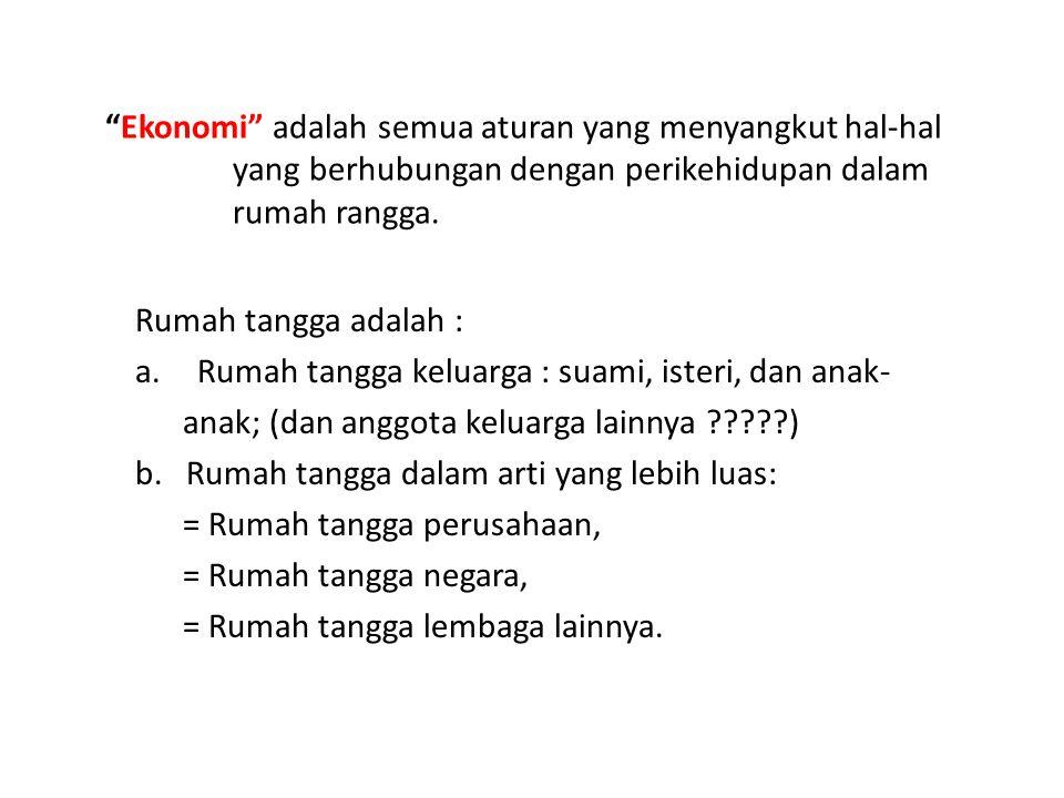 Pola/Corak Kegiatan Perekonomian : 1.