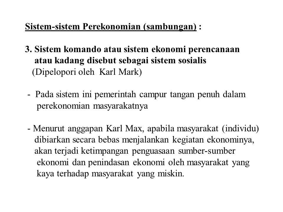 Sistem-sistem Perekonomian (sambungan) : 3.