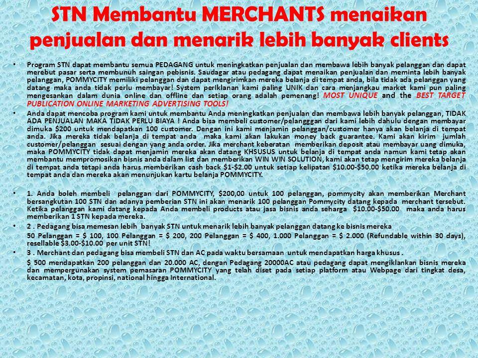STN Membantu MERCHANTS menaikan penjualan dan menarik lebih banyak clients Program STN dapat membantu semua PEDAGANG untuk meningkatkan penjualan dan