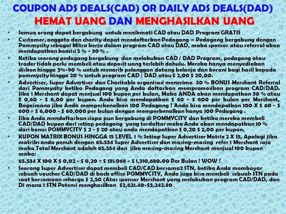 COUPON ADS DEALS(CAD) OR DAILY ADS DEALS(DAD) HEMAT UANG DAN MENGHASILKAN UANG Semua orang dapat bergabung untuk menikmati CAD atau DAD Program GRATIS