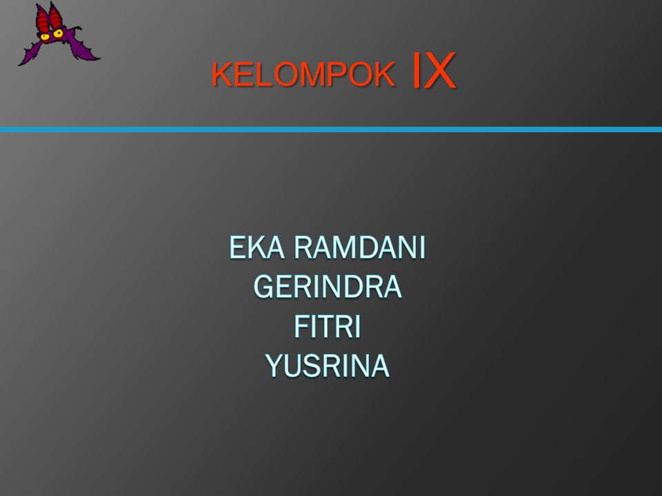 KELOMPOK IX