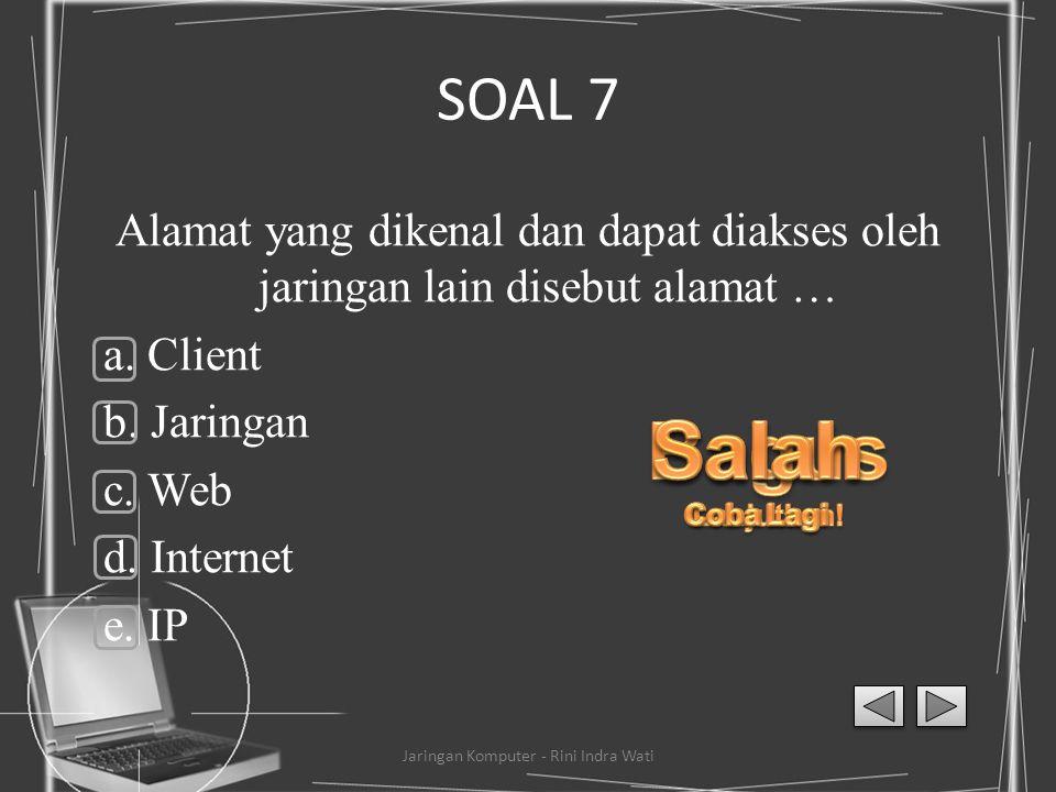 SOAL 6 Semua file disimpan atau di copy ke dua, tiga, atau lebih komputer yang terkoneksi ke jaringan, sehingga bila salah satu mesin rusak, maka sali