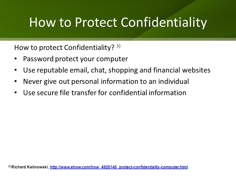 How to Protect Confidentiality How to protect Confidentiality.