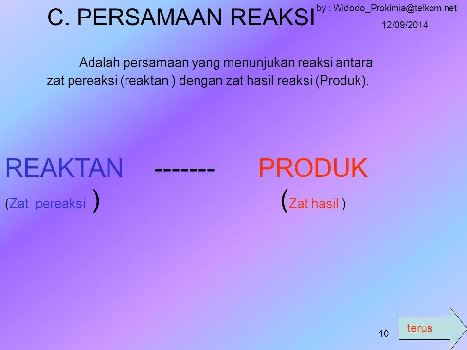 terus 12/09/2014 by : Widodo_Prokimia@telkom.net 9 LATIHAN 1.Tulis rumus empiris senyawa berikut : a.