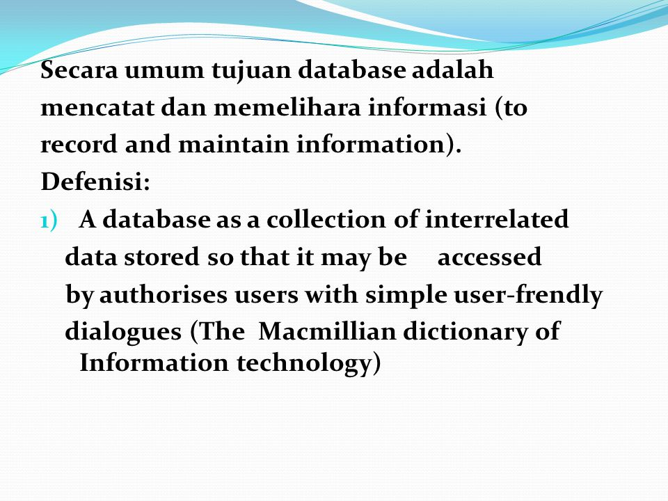 Contoh-Contoh: Specific subjects/disciplnes: CA search, BIOSIS, ERIC, MEDLINE, ENERGY LINE, PIRA ABSTRACT, AGRICOLA, AGRISEARCH, etc Multidisciplinary : SCI SEARCH, SOCIAL SCI SEARCH Mission-oriented : NASA Problem-Oriented : ENVIROLINE, TOXLINE Referral: Foundations Directory, Fine Chemicals Directory, Ulrich's International Periodical Directory Factual : PTS Forecasts, CARIS/FAO (Ongoing Research) Textual references : DRUGLINE Database juga dapat juga dikelompokkan menurut organisasi seperti : Commercial, Academic, Research Association, National Library, National Organization, Professional Society, International Organization etc.