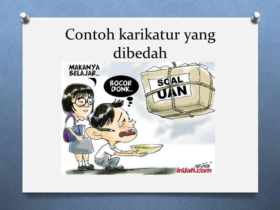 Konvensi Karikatur (Struktur) O Ada 2 faktor di karikatur yaitu gambar dan caption.