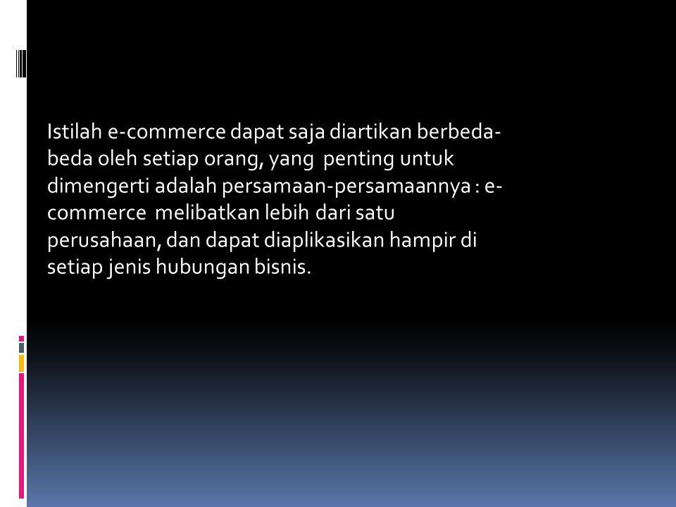  Karateristik Sistem Pembayaran pada e-commerce 1.