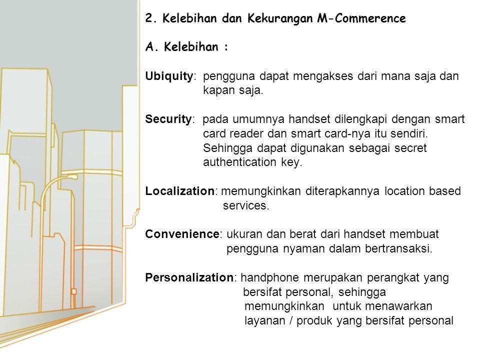2. Kelebihan dan Kekurangan M-Commerence A.