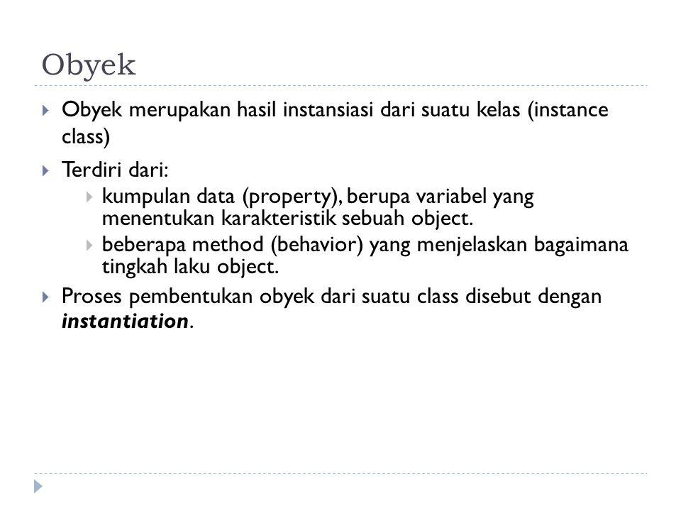 Menentukan class dari sebuah object Bagaimana cara menentukan class dari object.