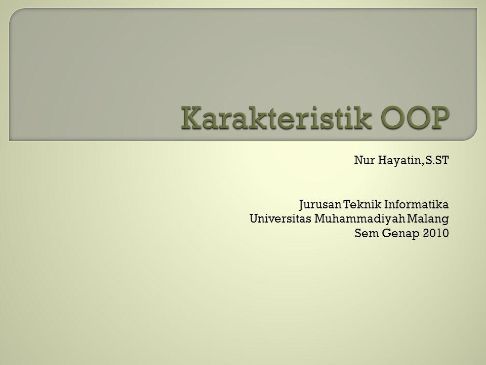 Nur Hayatin, S.ST Jurusan Teknik Informatika Universitas Muhammadiyah Malang Sem Genap 2010
