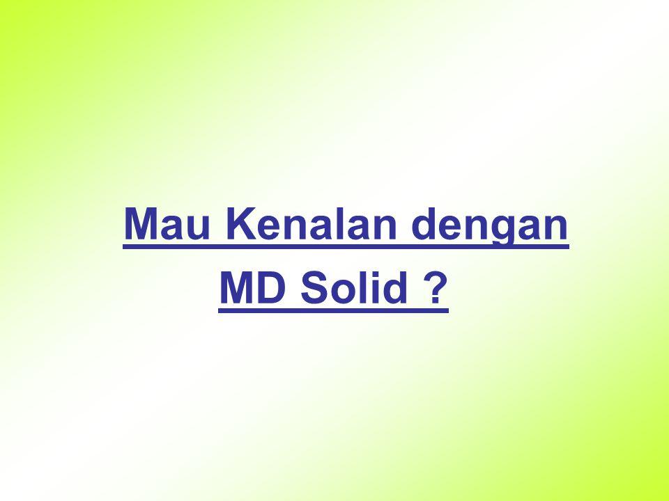 Mau Kenalan dengan MD Solid ?