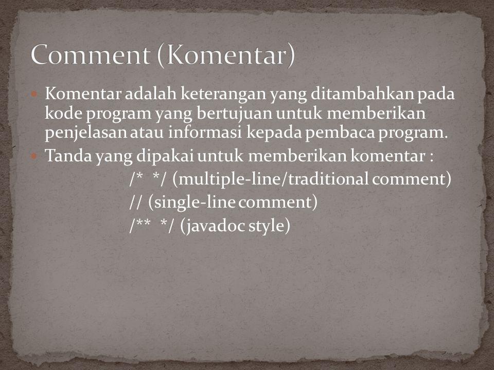 Tipe data primitif Tipe data reference
