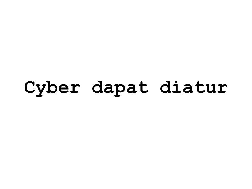Cyber dapat diatur