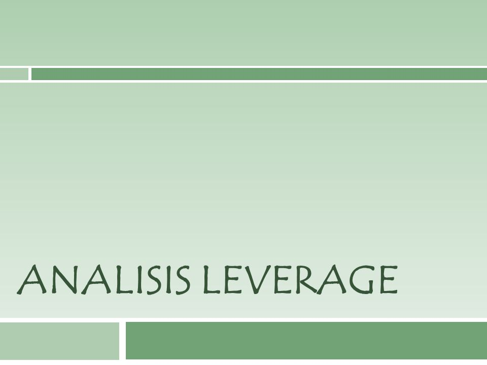 Leverage Keuangan  Leverage keuangan menunjukkan sampai seberapa banyak sekuritas berpendapatan tetap (utang dan saham preferen) digunakan dalam struktur modal perusahaan  Risiko keuangan adalah risiko tambahan yang ditanggung pemegang saham sebagai akibat dari leverage keuangan