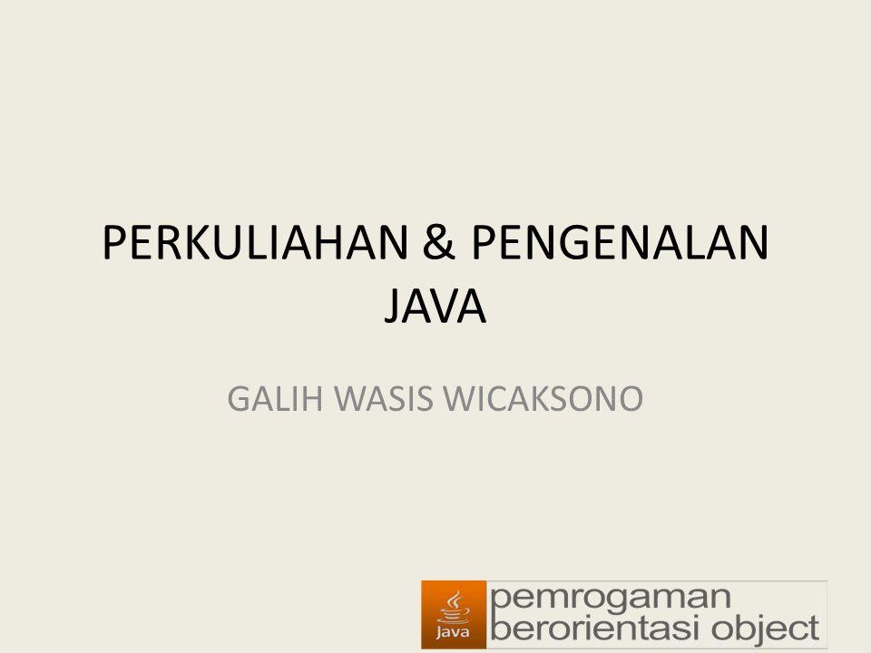 TOPIK Sejarah & fitur Java Struktur program Java Struktur dasar : tipe data, variabel, konstanta, komentar, reserved words, dl l Control flow : percabangan & perulangan Konsep & implementasi Class di Java