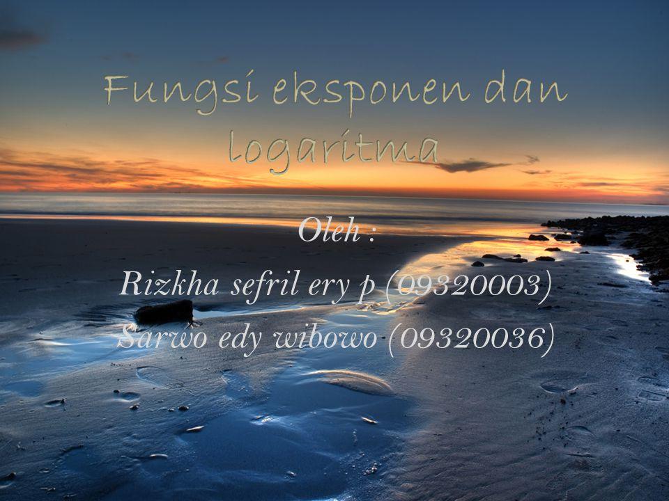Oleh : Rizkha sefril ery p (09320003) Sarwo edy wibowo (09320036)