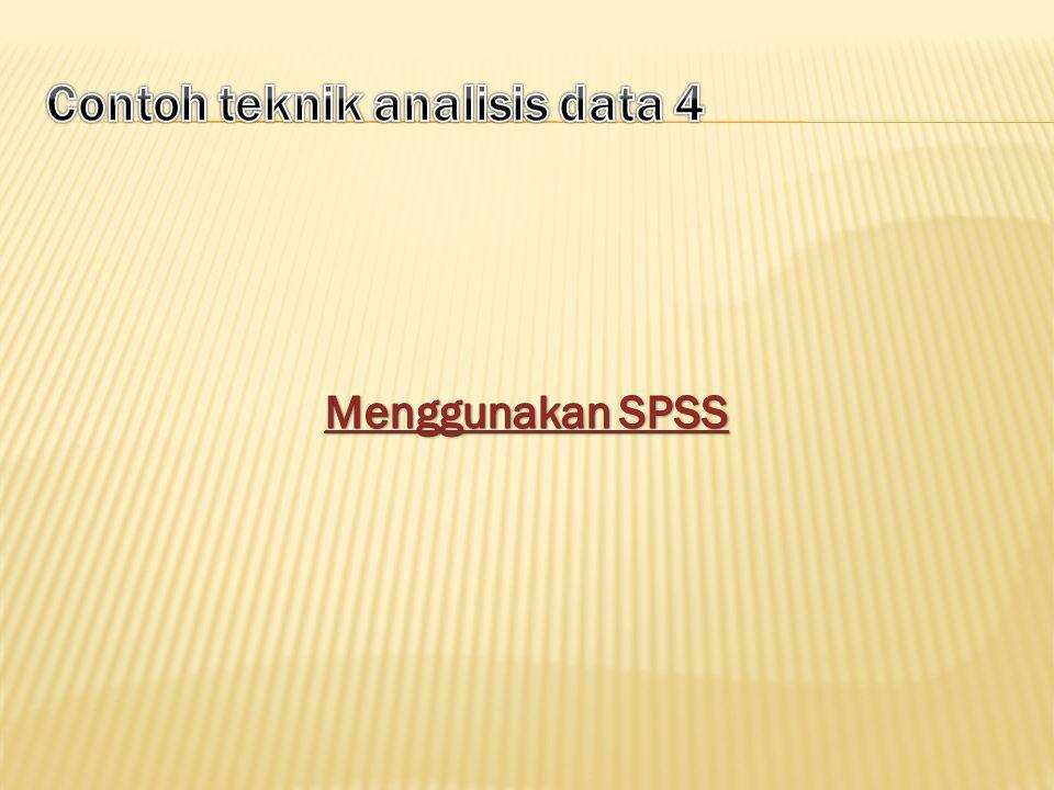 Proses analisis data dilakukan dengan tahapan sebagai berikut: 1.