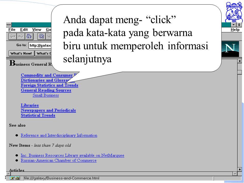 Institute of Technology Bandung WWW Browser Anda dapat meng- click pada kata-kata yang berwarna biru untuk memperoleh informasi selanjutnya