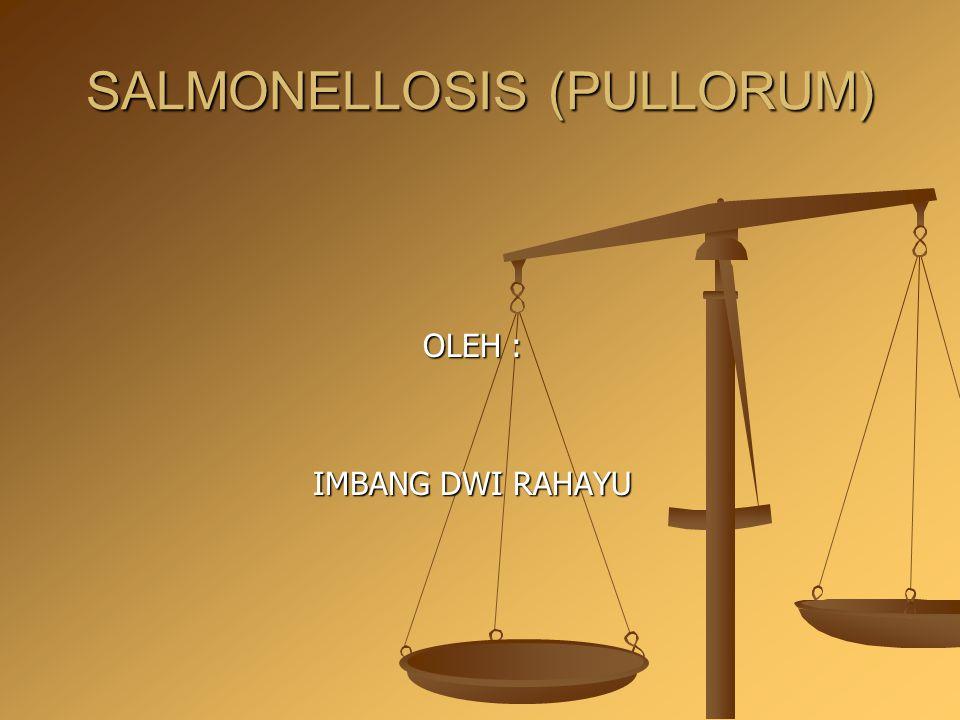 SALMONELLOSIS Penyebab : bakteri Salmonella pullorum Penyebab : bakteri Salmonella pullorum Nama lain : pullorum/berak kapur Nama lain : pullorum/berak kapur penyakit septicemia pada ayam umur 3 – 4 minggu penyakit septicemia pada ayam umur 3 – 4 minggu Anak ayam mati : 2 – 5 hr post infeksi Anak ayam mati : 2 – 5 hr post infeksi Kematian embrio ayam pada masa inkubasi hari ke Kematian embrio ayam pada masa inkubasi hari ke 19 19 Kerugian ekonomi : turun produksi telur dan daya Kerugian ekonomi : turun produksi telur dan daya tetas, kematian embrio, anak ayam maupun ayam tetas, kematian embrio, anak ayam maupun ayam dewasa dewasa