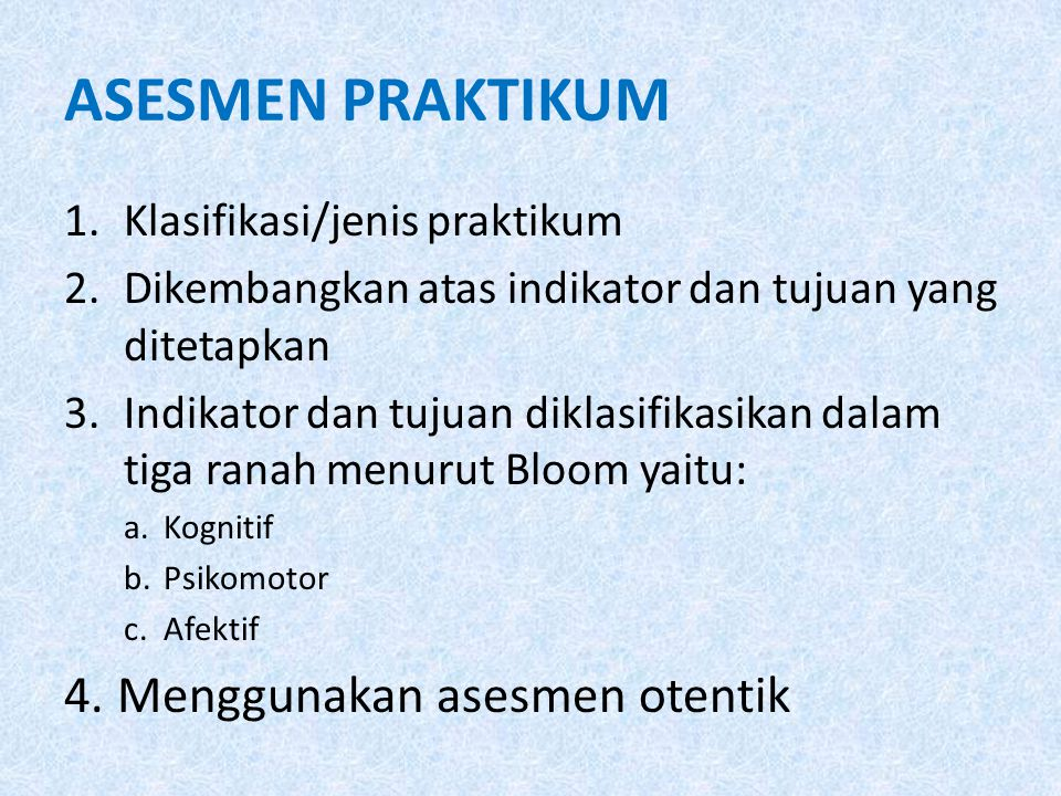 CONTOH ASESMEN KINERJA No.AspekKategoriBobot (B) SkorNilai (BxS) 1234 1.Persiapan Praktikum1.1.