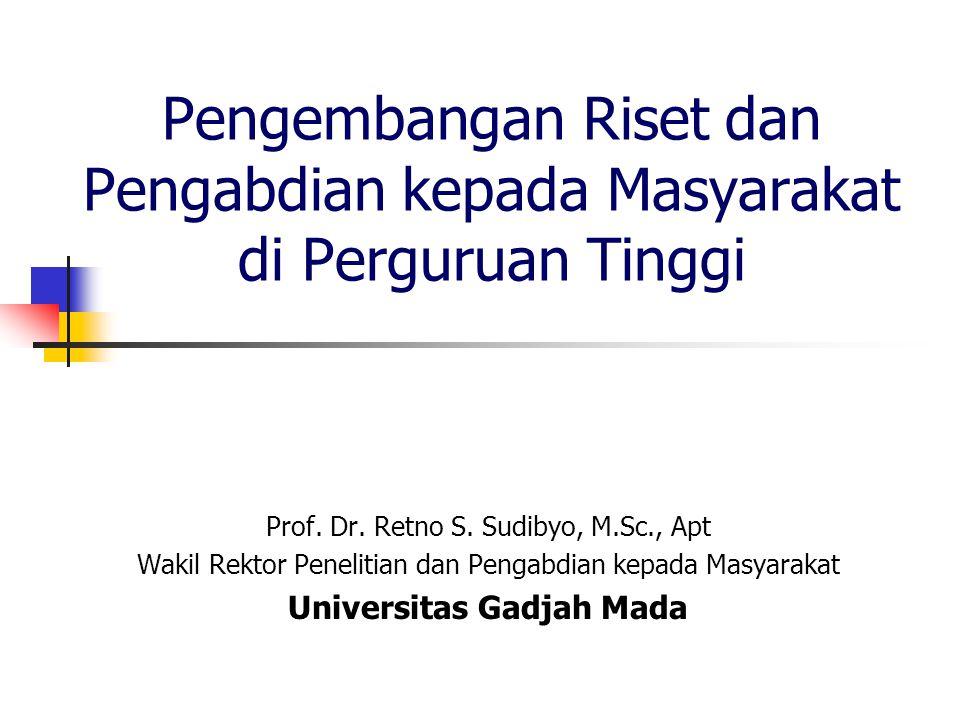 Pengembangan Riset dan Pengabdian kepada Masyarakat di Perguruan Tinggi Prof.
