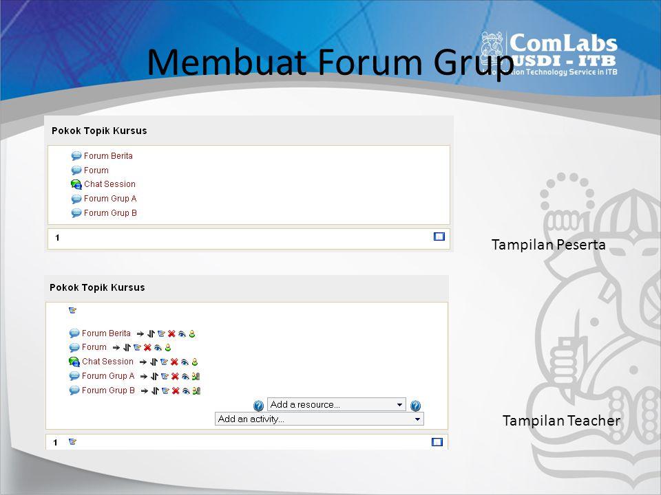 Membuat Forum Grup Tampilan Peserta Tampilan Teacher