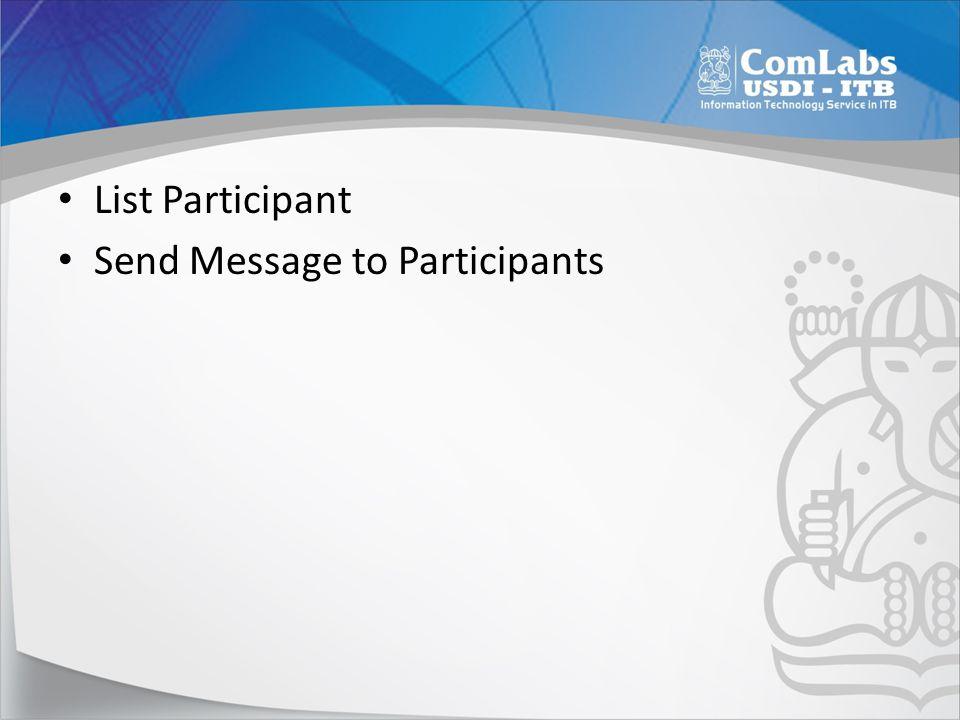List Participant Send Message to Participants