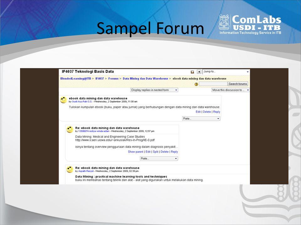Membuat Forum Klik [Turn Editing On] Klik [Add an Activities], [Forum] Ketik Nama Forum, pilih tipe forum, dan Deskripsi