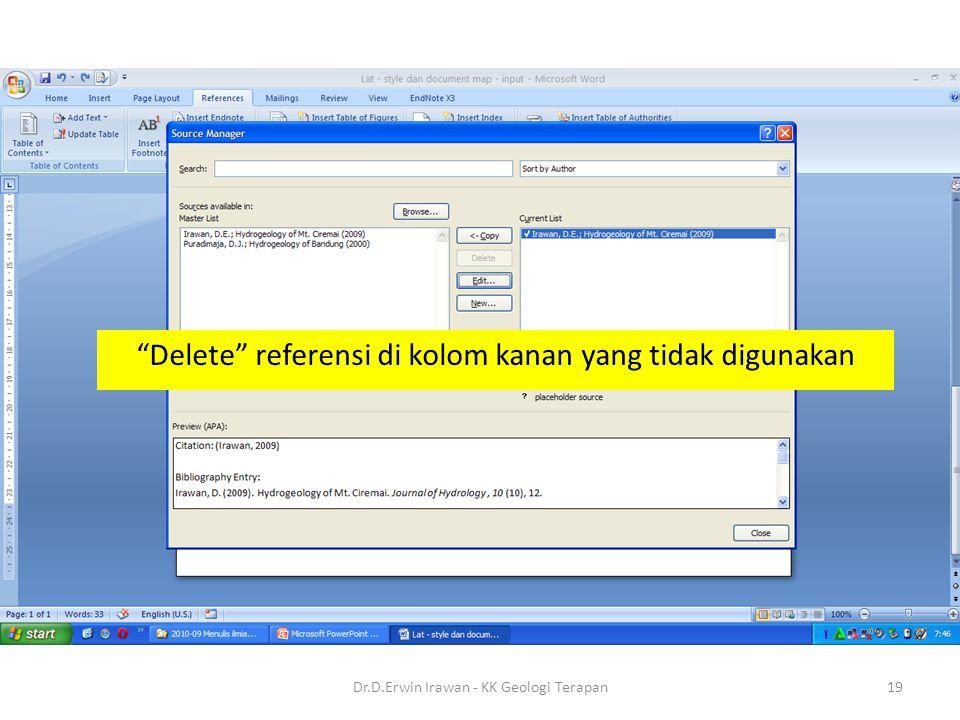 Delete referensi di kolom kanan yang tidak digunakan 19Dr.D.Erwin Irawan - KK Geologi Terapan