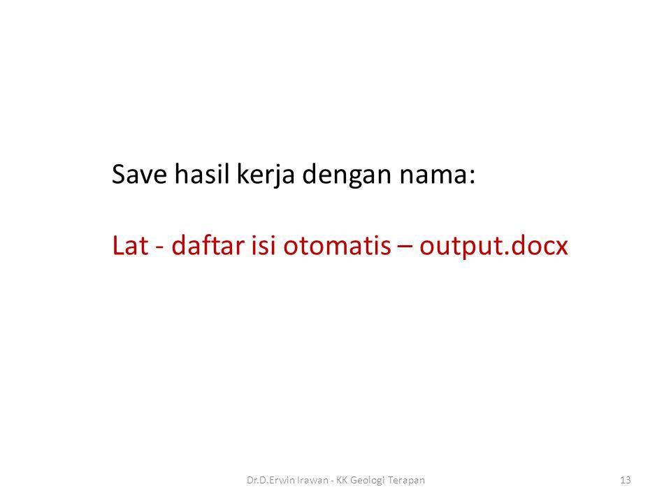 13 Save hasil kerja dengan nama: Lat - daftar isi otomatis – output.docx