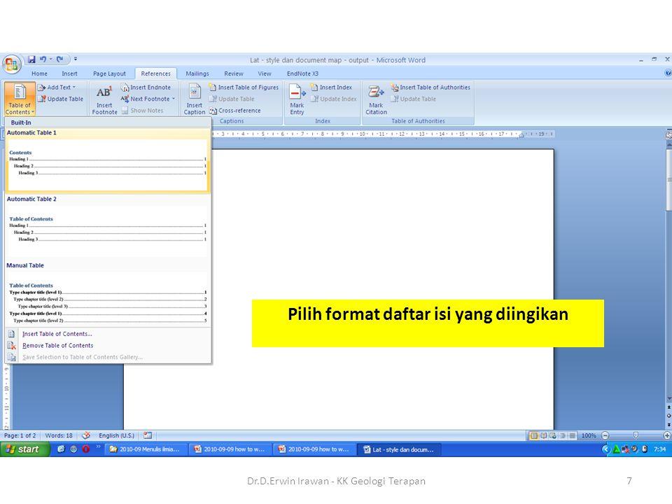 Pilih format daftar isi yang diingikan 7Dr.D.Erwin Irawan - KK Geologi Terapan