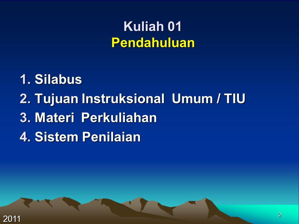 3 Kuliah 01 Silbaus : Mahasiswa dapat pengetahuan tentang sistem operasi/ kegiatan hidrografi dasar.