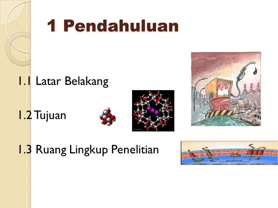1 Pendahuluan 1.1 Latar Belakang 1.2 Tujuan 1.3 Ruang Lingkup Penelitian