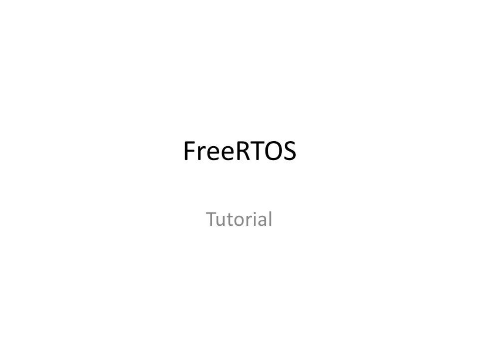 FreeRTOS Tutorial